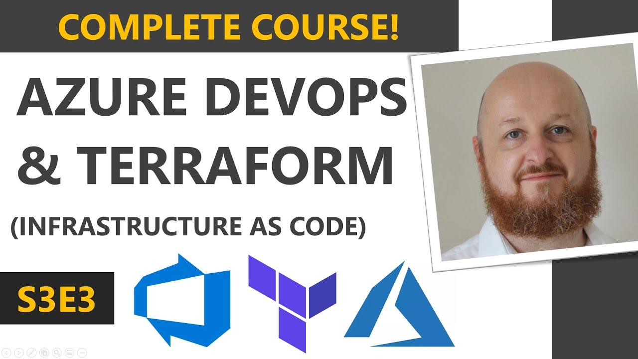 Azure DevOps: Provision API Infrastructure using Terraform - Full Course