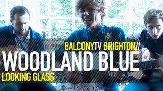 WOODLAND BLUE LOOKING GLASS BalconyTV