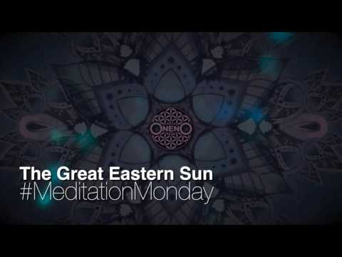 #MeditationMonday 1.0 - The Great Eastern Sun - GUIDED MEDITATION with OnenO - Happy New Year!!