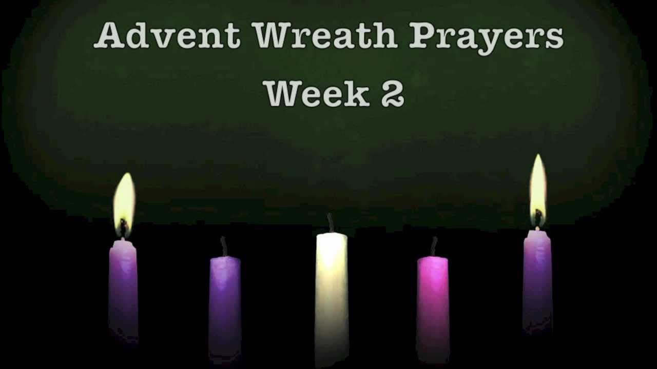 advent wreath prayers week 2 youtube