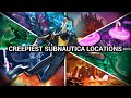 Subnautica's Creepiest Locations and heres why...