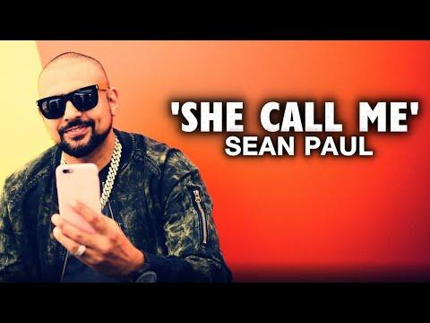 Sean Paul - She Call Me (Audio)