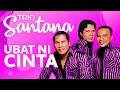 Lagu Trio Santana Ubat Ni Cinta Mp3