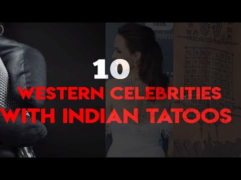 Top 10 - Western celebrities with Indian tatoos