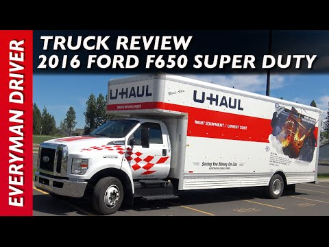 U-Haul Review: 2016 Ford F650 Super Duty on Everyman Driver