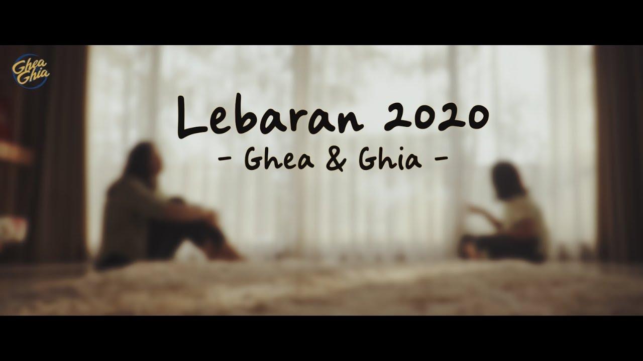 Ghea & Ghia - Lebaran 2020 (Official Music Video)
