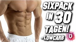 Sixpack in 30 Tagen - Low Carb Ernhrung - Waschbrettbauch Dit fr Anfnger - Transformation