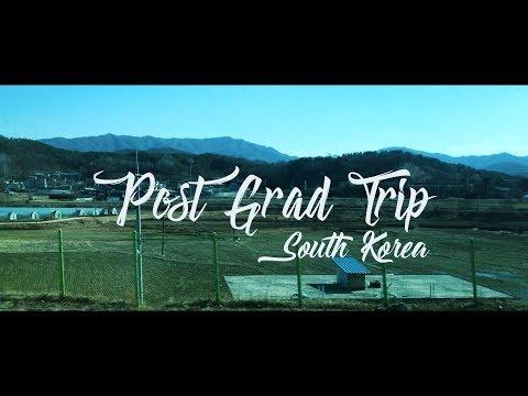 South Korea | Post Grad Trip