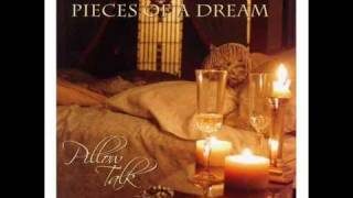 Pieces Of A Dream - Your Love