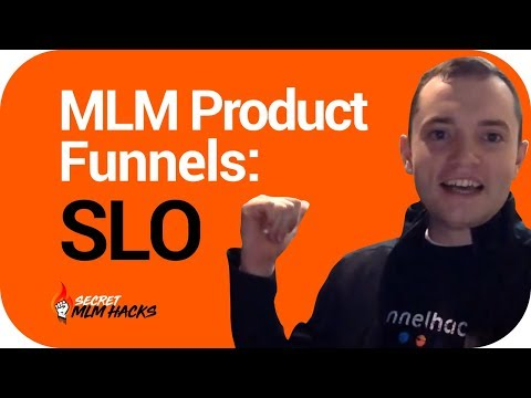 MLM Product Funnels: SLO