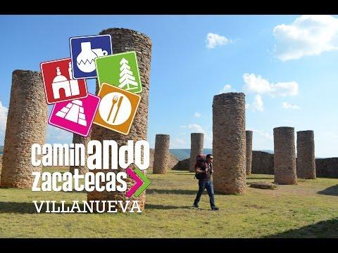 Caminando Zacatecas: Villanueva