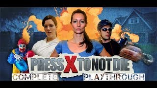 Press X to Not Die - Complete Playthrough (no commentary)