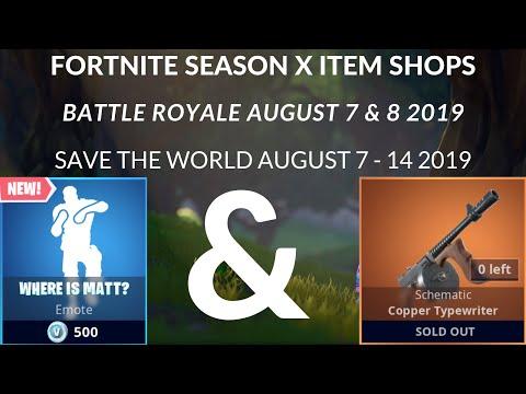 Fortnite Season X Item Shops | Battle Royale: August 7 & 8 2019 | Save The World August 7 - 14 2019