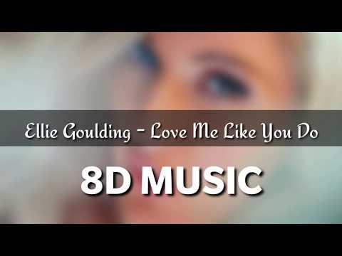 Love Me Like You Do - Ellie Goulding ( 8D MUSIC )