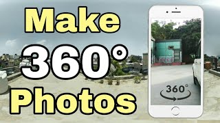 How To Make 360 Photo In Android Phone??