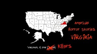 American Horror Stories: Virginia Urban Legends & Ghost Stories