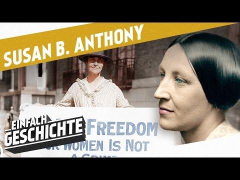 Kämpferin für Gleichberechtigung - Susan B. Anthony I DIE INDUSTRIELLE REVOLUTION
