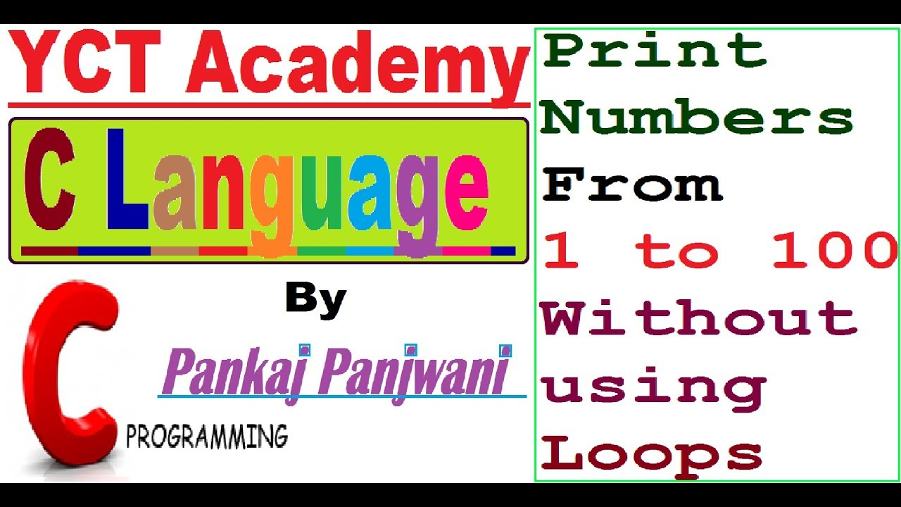 write a program to print 1 to 100 numbers without using loops