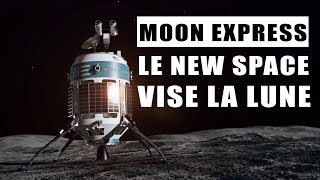 Moon Express : Le New Space peut-il s'offrir la Lune ? LDDE