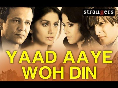 Yaad Aaye Woh Din - Strangers   Jimmy Shergill, Nandana Sen & Sonali Kulkarni