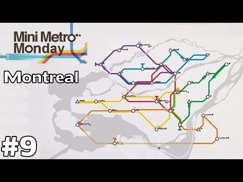 Montreal, Canada - Mini Metro Monday [ep9]