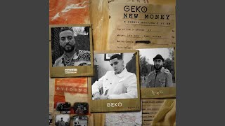 New Money (Geko x French Montana x Ay Em)
