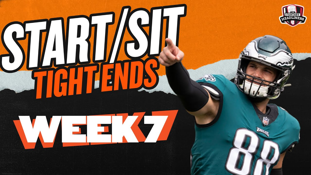 Download 2021 Fantasy Football - MUST Start or Sit Week 7 Tight Ends -  Every Match Up!!!