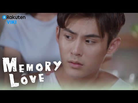 Memory Love - EP2 | Putting On Medicine For Andy Chen [Eng Sub]
