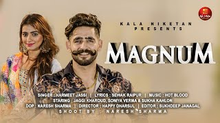 MAGNUM Full 4K song I New Punjabi song 2018 I Jaggi Kharoud feat. Soniya Verma I OP Rai