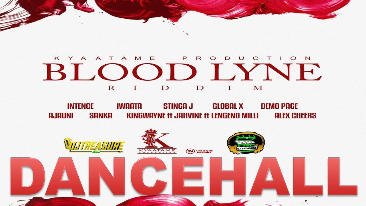 Blood Lyne Riddim Mix (Dancehall 2021) Intence, Iwaata, Stinga J, Global X & More | 18764807131