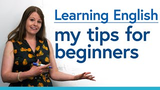 Learning English for Beginners: Mỳ top tips