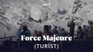 Force Majeure (Turist) | Fragman