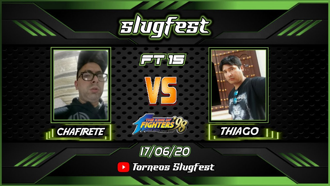 Desafíos Slugfest FT15 Kof 98 Online - Chafirete vs Thiago / Last Avenger vs Zeroblack -