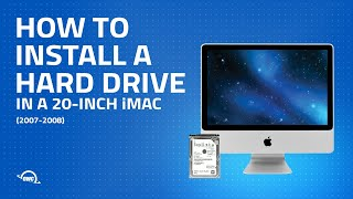 20-Inch iMac (2007-2008) Hard Drive Installation Video