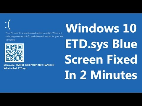 [FIXED] Windows 10 Blue Screen: KMODE EXCEPTION NOT HANDLED ETD.sys