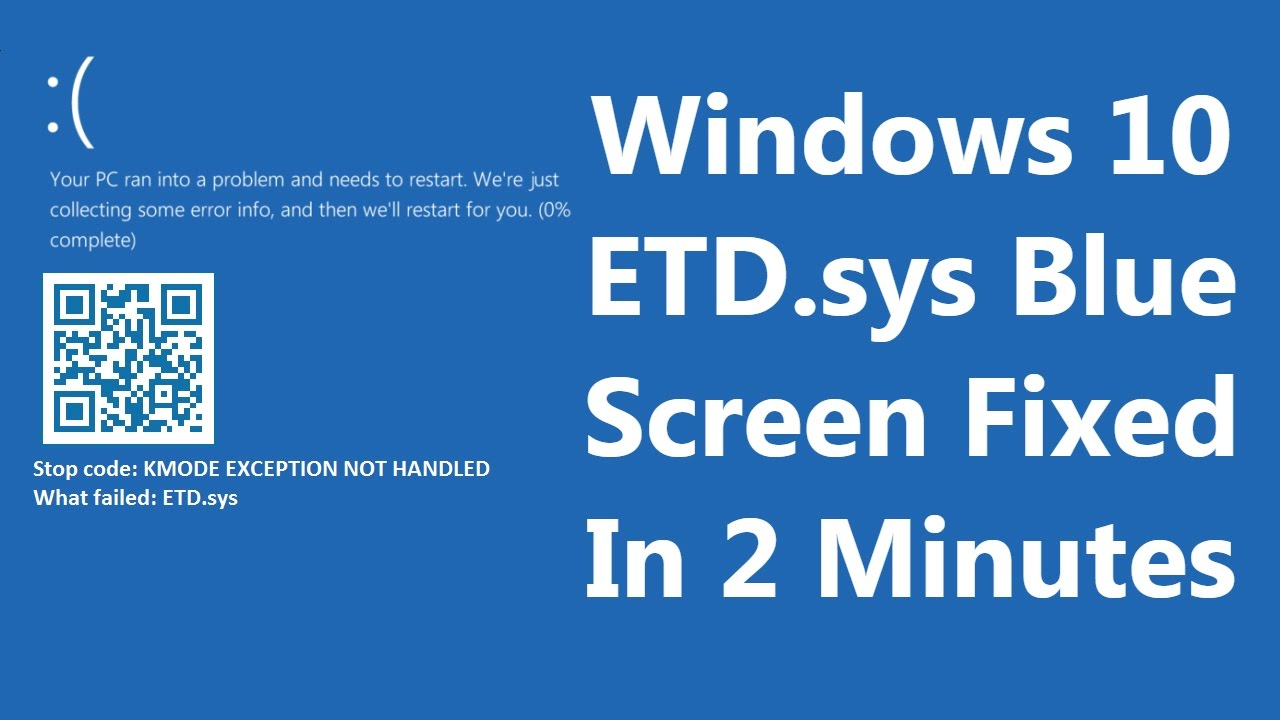 [FIXED] Windows 10 Blue Screen: KMODE EXCEPTION NOT HANDLED ETD sys