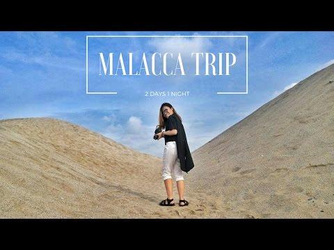 MALACCA TRIP