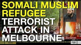 Somalian muslim refugee commits a terrorist attack in Melbourne - The Bolt Report 11 Nov 2018