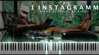 Cro - 1 INSTAGRAMM (Piano Tutorial + Noten)