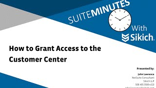 How to Grant Access to the Customer Center   NetSuite Demo   Sikich LLP