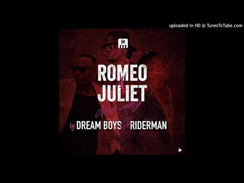 Romeo & Juliet by Dream boyz ft Riderman(Official Audio 2018)