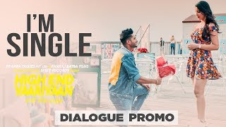 I'M Single (Dialogue Promo 2 ) | Jassi Gill | Ranjit Bawa | Ninja | Pankaj Batra| Releasing 22Feb