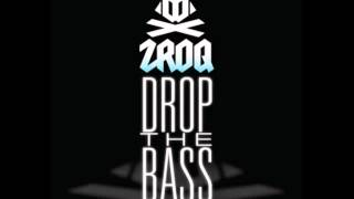 ZROQ - Drop The Bass (Original Mix) Full Version