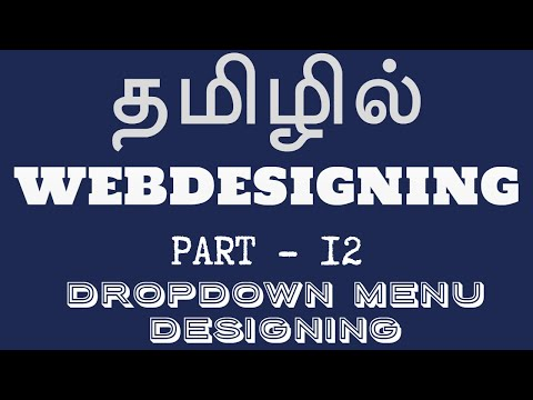 Web Designing In Tamil | By Mr. Guhan | Dropdown Menu Designing | Web Designing Training In Chennai