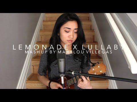 Lemonade x Lullaby (Mashup)