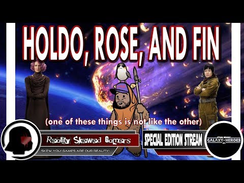 Special Edition Stream: Holdo, Rose and Fin | Star Wars: Galaxy of Heroes #swgoh