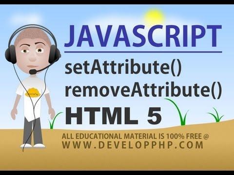 Javascript setAttribute removeAttribute Methods Tutorial