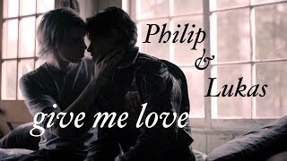 philip & lukas | give me love