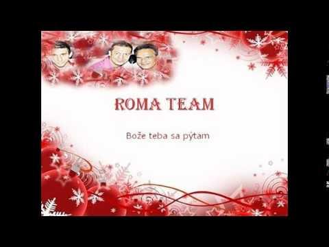 ROMA TEAM - Bože teba sa pýtam