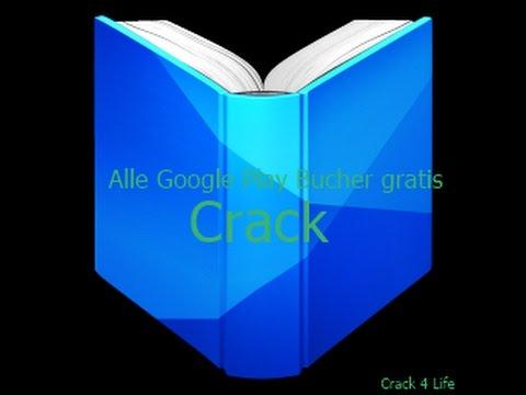 Alle Google Play Bücher Kostenlos Crack [Crack 4 Life]